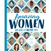 Amazing Women : 101 Lives to Inspire You