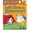 Hello, Hedgehog! Let's Have a Sleepover!: An Acorn Book