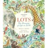 Lots : The Diversity of Life on Earth