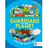 Guardians of the Planet : How to be an Eco-Herolp