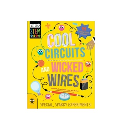 Cool Circuits and Wicked Wires : Special, Sparky Experiments